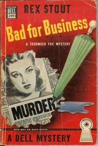 BAD FOR BUSINESS; A Tecumseh Fox Mystery