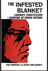 The Infested Blanket: Canada's Constitution - Genocide of Indian Nations