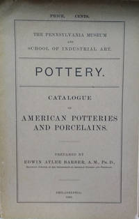 Catalogue of American Potteries and Porcelains