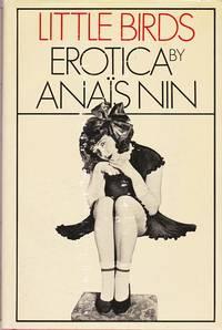 Little Birds : Erotica By Anais Nin