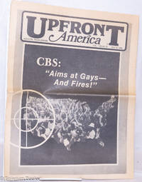 """image of Upfront America: Houston, Texas edition; vol. 1, #10, May 9, 1980; CBS: """"Aims at Gays - and fires!"""