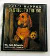 Faithful to the End The Daily Telegraph Anthology of Dogs
