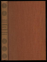 Greek City-States by  Kathleen FREEMAN - First Edition - 1950 - from Between the Covers- Rare Books, Inc. ABAA (SKU: 276550)