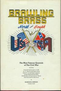 Brawling Brass: North and South by Harold B. Simpson - Hardcover - 2nd Edition - 1990 - from Bookmarc's and Biblio.com