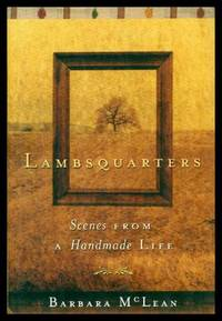 LAMBSQUARTERS - Scenes from a Handmade Life