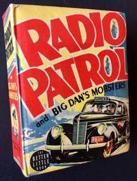 Radio Patrol and Big Dan's Mobsters