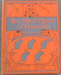 The Pied Piper of Hamelin: A Child's story by  Robert Browning - Hardcover - 1950 - from Chapter 1 Books and Biblio.com