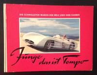image of Funge, Das Ist Tempo: Die Schnellsten Wagen Der Welt Und Ihre Fahrer