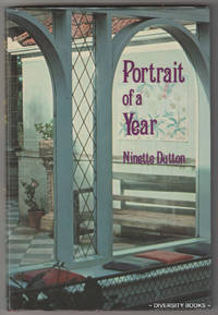 PORTRAIT OF A YEAR (Signed Copy) by  Ninette Dutton - Signed First Edition - 1976 - from Diversity Books and Biblio.com.au