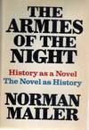 image of The Armies of the Night History As a Novel/the Novel As History