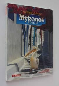 Getting to Know Mykonos & Delos