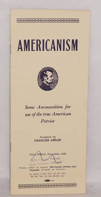 image of Americanism: some ammunition for use of the true American patriot