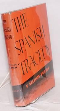 The Spanish tragedy,; 1930-1936; dictatorship, Republic, chaos