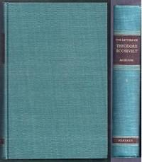 The Letters of Theodore Roosevelt. Volume VIII (8): The Days of Armageddon 1914 - 1919 by  Elting E. (selected & edited by) Morison - Hardcover - from Gail's Books and Biblio.com