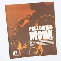 Following Monk; Celebrating the 90th Anniversary of the N.C. Legend's Birth
