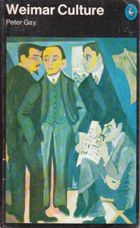 image of Weimar Culture: The Outsider as Insider (Pelican books)