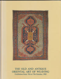 The Old and Antique Oriental Art of Weaving:  Exhibition from 7th to 17th  October, 1983