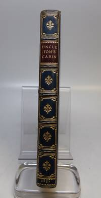 Uncle Tom's Cabin; or, Negro Life in the Slave States of America by STOWE, Harriet Beecher - 1852