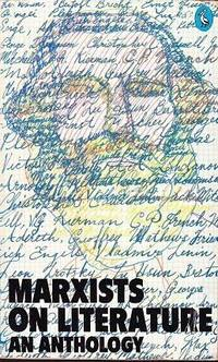 Marxists On Literature: An Anthology (Pelican)