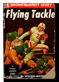 FLYING TACKLE: A Bronc Burnett Story.