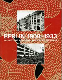 image of BERLIN 1900-1933: Architecture and Design / Architektur und Design.