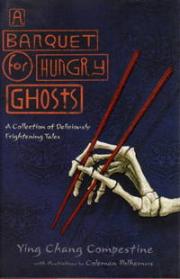 image of A BANQUET FOR HUNGRY GHOSTS: A Collection of Deliciously Frightening Tales.