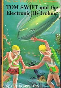 Tom Swift and the Electronic Hydrolung (#18 in series) by  Victor II Appleton - Hardcover - 1961 - from Dorley House Books and Biblio.com