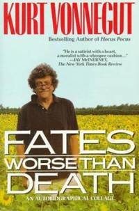 Fates Worse Than Death : An Autobiographical Collage