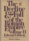 The Decline and Fall Of the Roman Empire, Vol 2