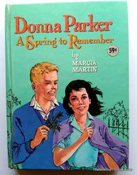 Donna Parker A Spring To Remember