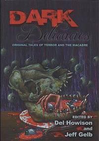 Dark Delicacies: Original Tales of Terror and the Macabre