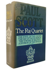 THE RAJ QUARTET Jewel in the Crown Day of the Scorpion Towers of Silence a  Division of the Spoils