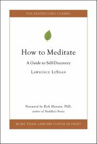 image of How to Meditate : A Guide to Self-Discovery