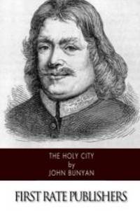 The Holy City by John Bunyan - Paperback - 2014-09-12 - from Books Express and Biblio.com