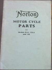 Norton Motor Cycle Parts for Models C.S. 1, E.S.2 and 22