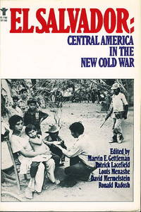 EL SALVADORE: Central America In The New Cold War.