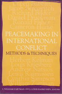 Peacemaking In International Conflict: Methods & Techniques
