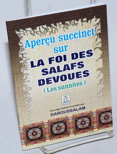 Riyadh: Daroussalam Pour Diffusion et Distribution, 2000. Pamphlet. 32p., 4.5x6.5 inches, text in Fr...