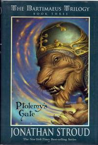 Ptolemy's Gate (The Bartimaeus Triology, Book Three)