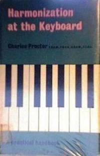 Harmonization at Keyboard by Proctor Charles - Hardcover - from Music by the Score and Biblio.co.uk
