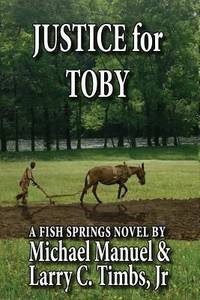 Justice for Toby : A Fish Springs Novel