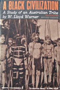 image of A Black Civilization. A Study of an Australian Tribe