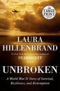 image of Unbroken: A World War II Story of Survival, Resilience, and Redemption (Random House Large Print)