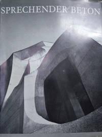 image of Sprechender Beton:  Wie Rudolf Steiner Den Stahlbeton Verwendete