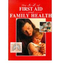 A-Z First Aid and Family Health