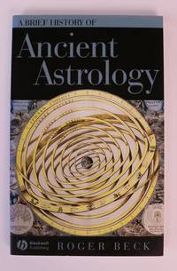 image of A Brief History of Ancient Astrology [Brief Histories of the Ancient World Series]