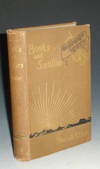 image of Boots and Saddls or, Life in Dakota with General Custer