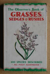 The Observer's Book of Grasses, Sedges and Rushes.