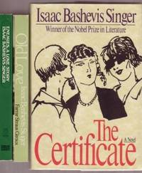 """Isaac Bashevis Singer Ggrouping:   """"Enemies, A Love Story"""", with """" Old Love"""", with """"The Certificate"""", -3 books by Isaac Bashevis Singer"""