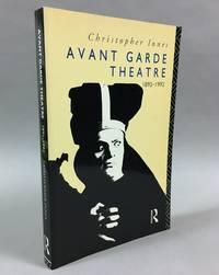 Avant garde theatre: 1892-1992